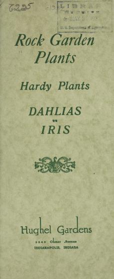 Rock garden plants, hardy plants, dahlias, iris